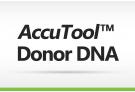 AccuTool™ Donor DNA